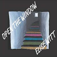 Open the Window - Studio Album by Elise Witt