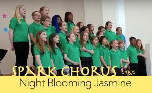 <em>Night Blooming Jasmine</em> with Spark Chorus