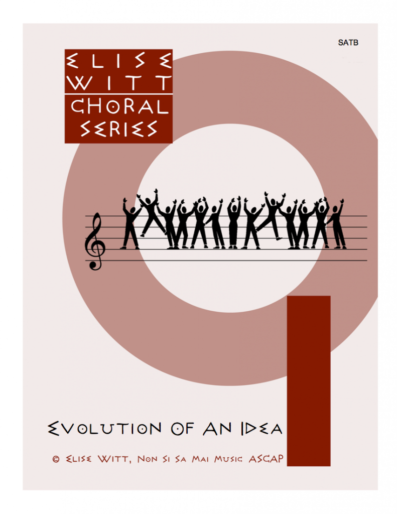Evolution of an Idea SATB