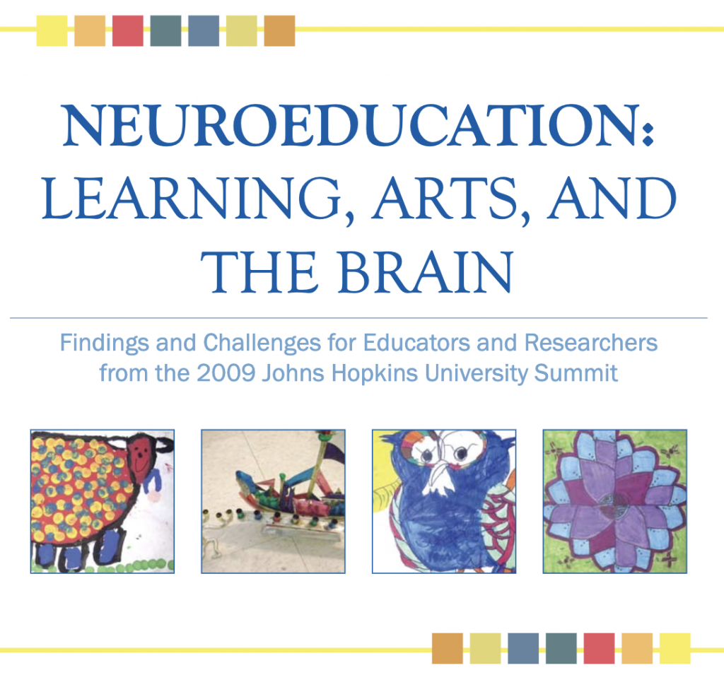 Neuroscience: Learning, Arts and The Brain
