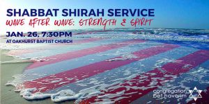 Shabbat Shirah Service w/Congregation Bet Haverim, David Marcus, Global Village Chorus @ Oakhurst Baptist Church