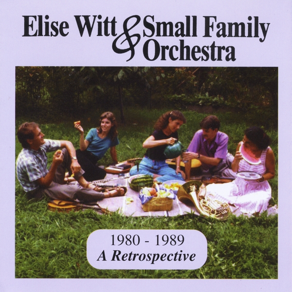 Elise Witt& Small Family Orchestra
