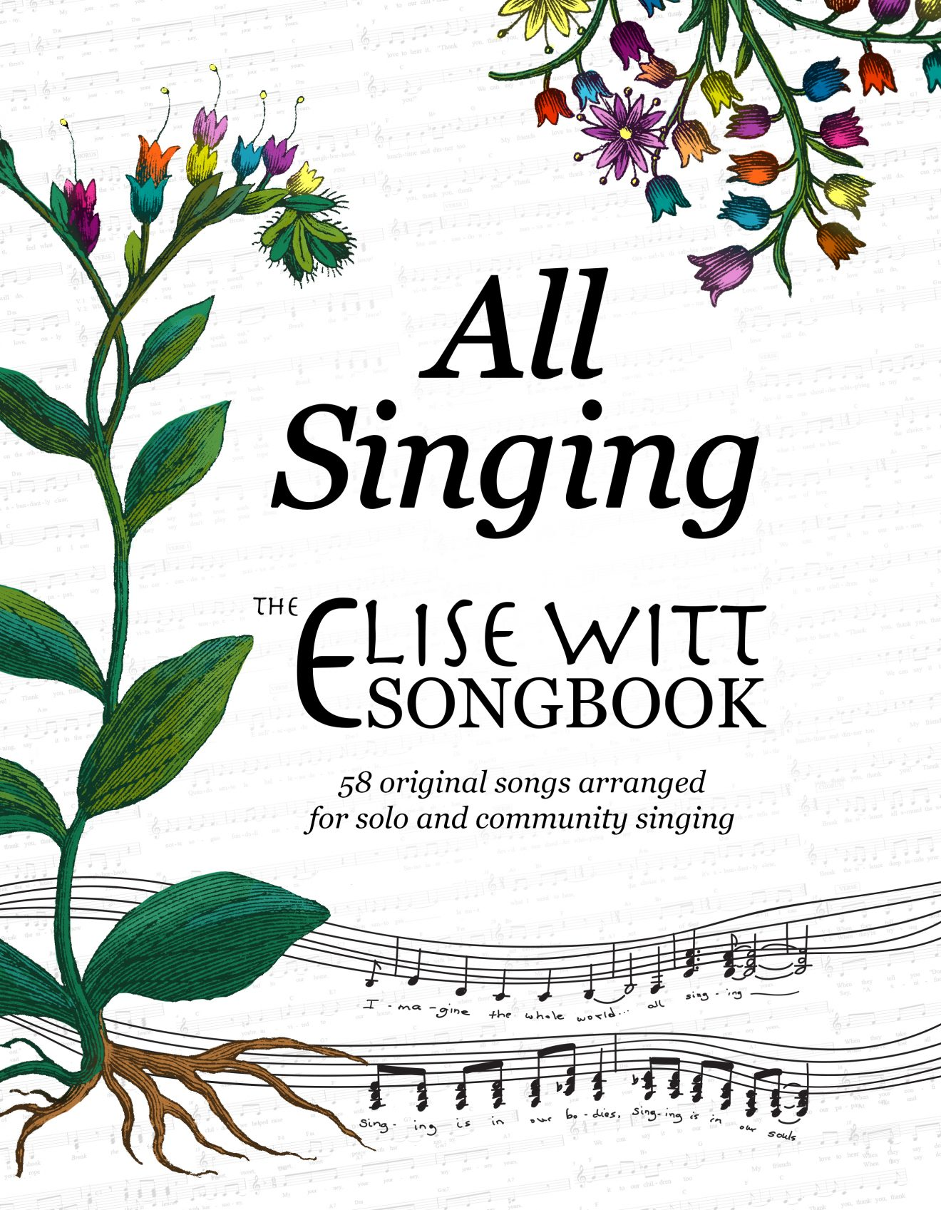 All Singing, The Elise Witt Songbook