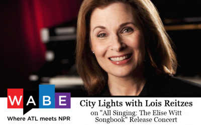 "City Lights: Lois Reitzes on ""All Singing: The Elise Witt Songbook"""