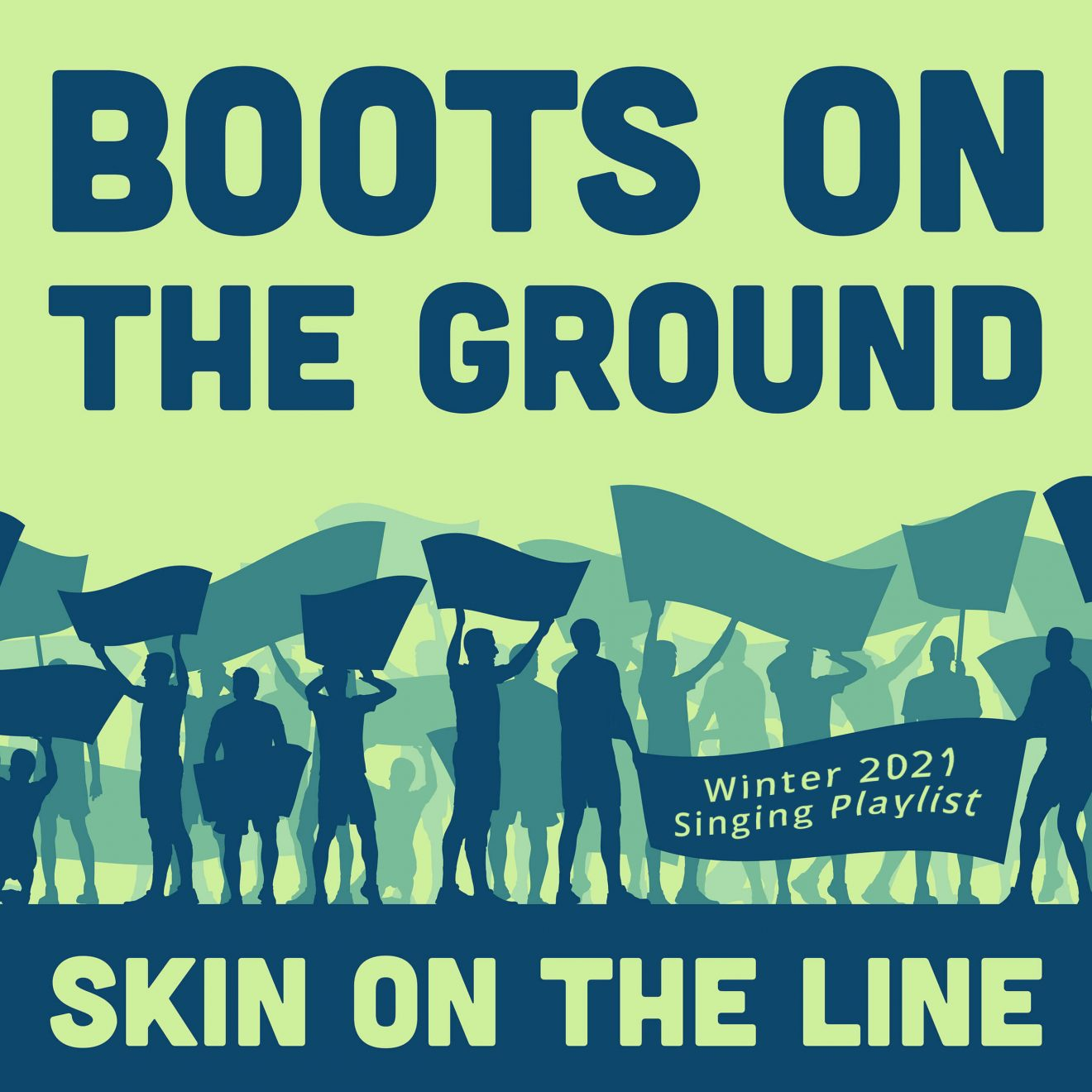 Boots on the Ground - Skin on the Line-playlist